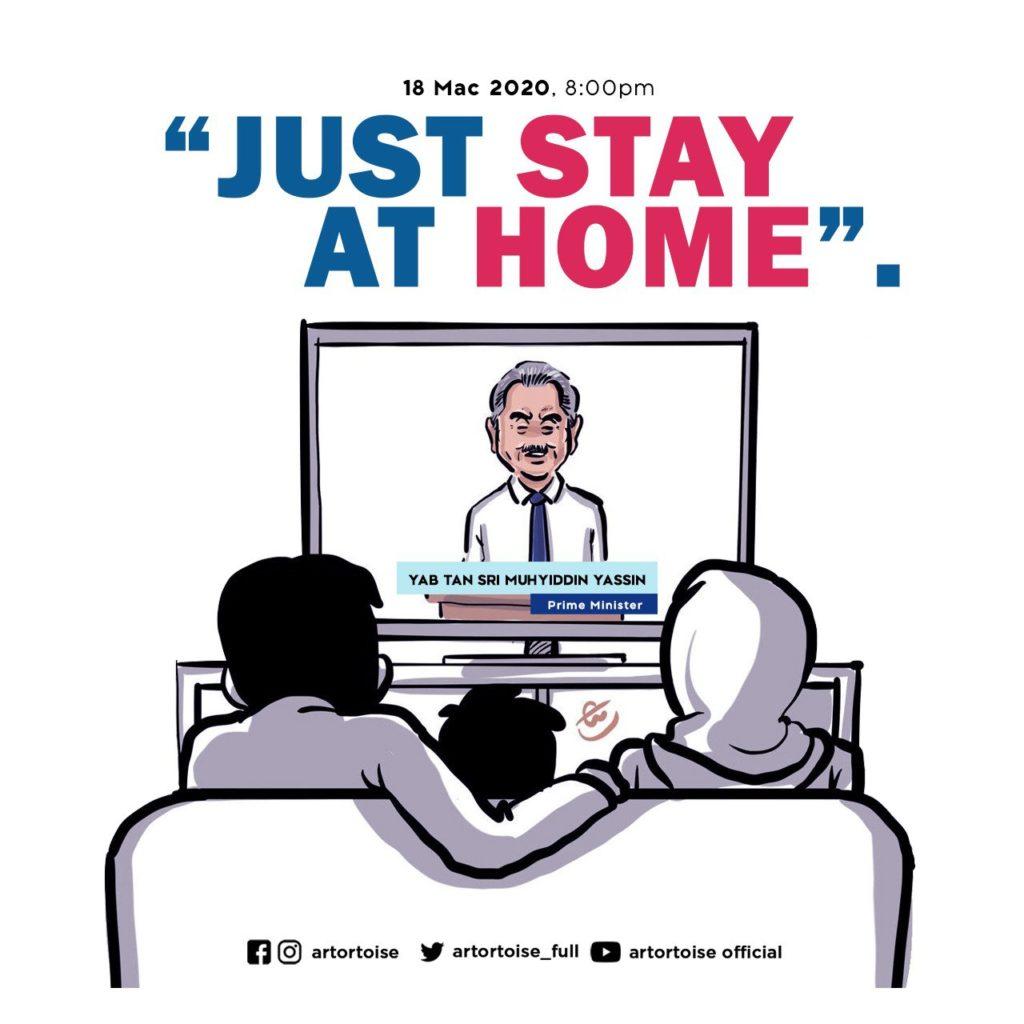 Just Stay At Home oleh Perdana Menteri Malaysia ke-8 YAB Tan Sri Muhyiddin Yassin