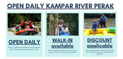 OPEN DAILY Kampar River