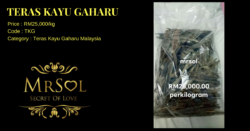Teras_Kayu_Gaharu_MRSOL_RM_25000_sekilogram